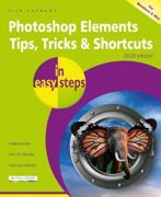 Photoshop Elements Tips, Tricks & Shortcuts in easy steps: 2020 edition (In Easy Steps)